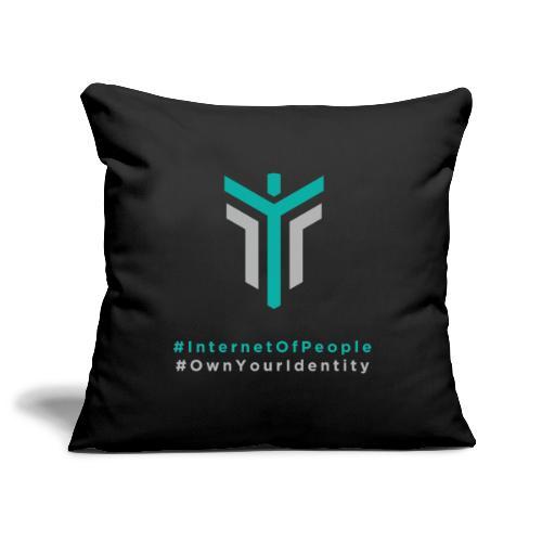 #InternetOfPeople #OwnYourIdentity - Sofa pillowcase 17,3'' x 17,3'' (45 x 45 cm)