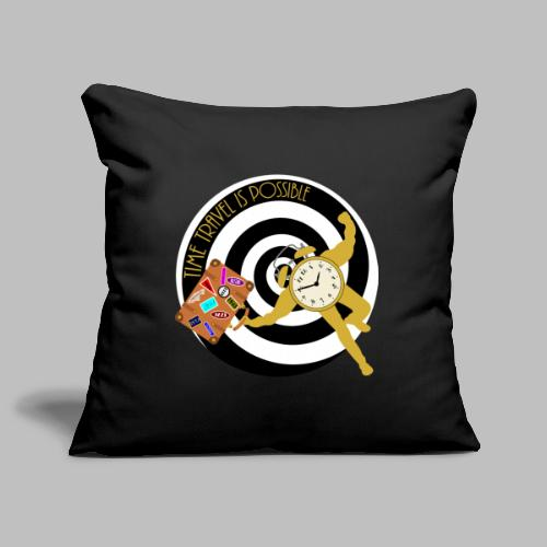 Time Travel Is Possible - Sofa pillowcase 17,3'' x 17,3'' (45 x 45 cm)