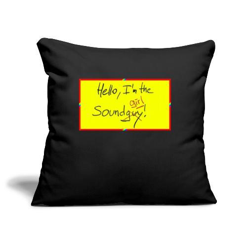 hello, I am the sound girl - yellow sign - Sofa pillowcase 17,3'' x 17,3'' (45 x 45 cm)