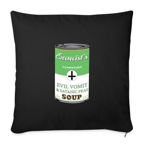 Exorcist's soup - Housse de coussin décorative 45x 45cm