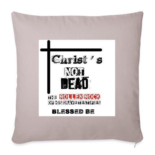 Christ's Not Dead - Housse de coussin décorative 45x 45cm