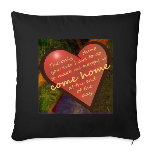 Come Home at the End of the Day - Sofa pillowcase 17,3'' x 17,3'' (45 x 45 cm)