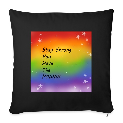 stay strong you have the POWER - Soffkuddsöverdrag, 45 x 45 cm