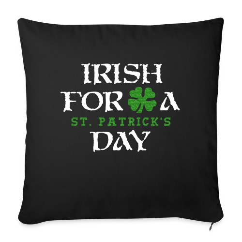 Irish For A Day - Sofakissenbezug 44 x 44 cm