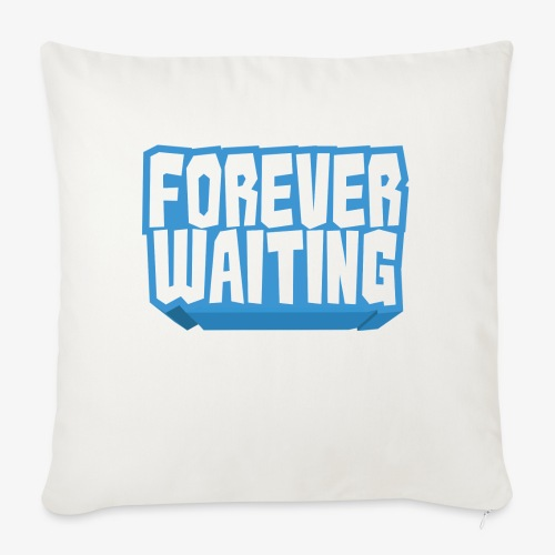 Forever Waiting - Sofa pillowcase 17,3'' x 17,3'' (45 x 45 cm)