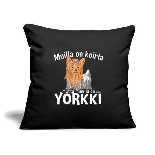 Yorkki Koiria - Sohvatyynyn päällinen 45 x 45 cm