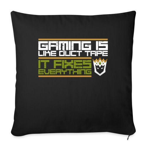Gaming is like duct tape - Sofa pillowcase 17,3'' x 17,3'' (45 x 45 cm)