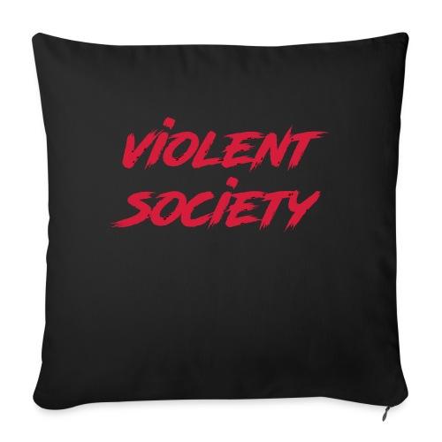 Violent Society - Sofakissenbezug 44 x 44 cm