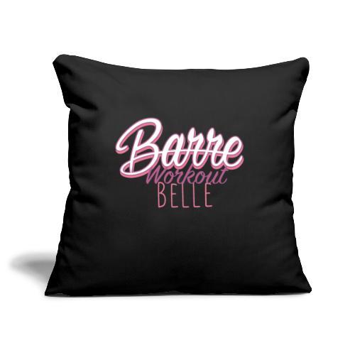 Barre Workout Belle - Copricuscino per divano, 45 x 45 cm
