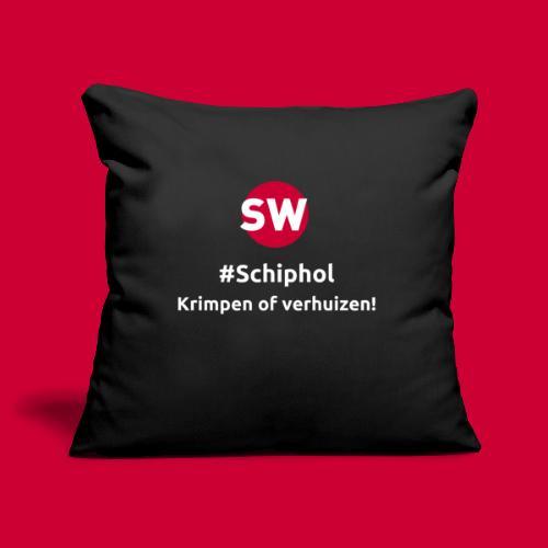#Schiphol - krimpen of verhuizen! - Sierkussenhoes, 45 x 45 cm
