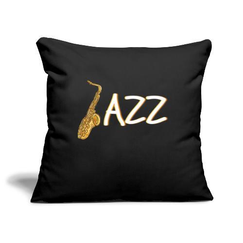 JAZZ Saxophon Saxofonist Shirt Geschenk - Sofakissenbezug 44 x 44 cm