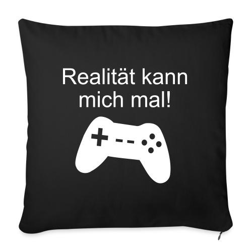 Zocker Gamer Realität Gaming Spruch - Sofakissenbezug 44 x 44 cm