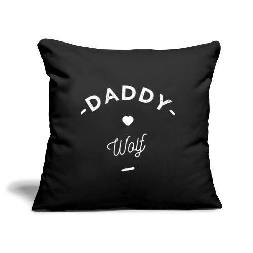 Daddy wolf - Housse de coussin décorative 45x 45cm