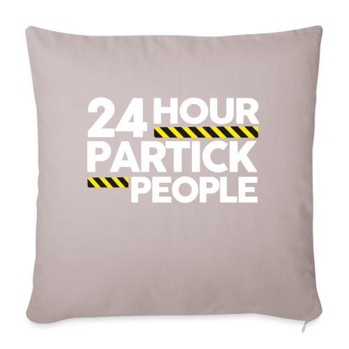 24 Hour Partick People - Sofa pillowcase 17,3'' x 17,3'' (45 x 45 cm)