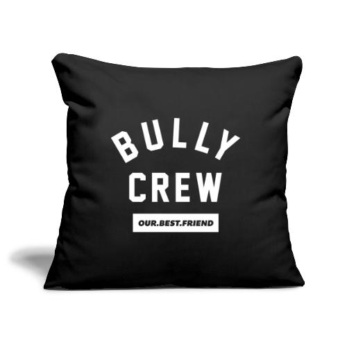 Bully Crew Letters - Sofakissenbezug 44 x 44 cm