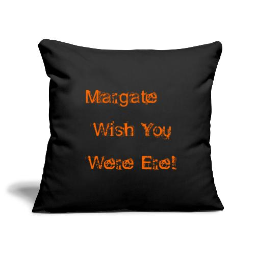 Margate wish you were ere! - Sofa pillowcase 17,3'' x 17,3'' (45 x 45 cm)