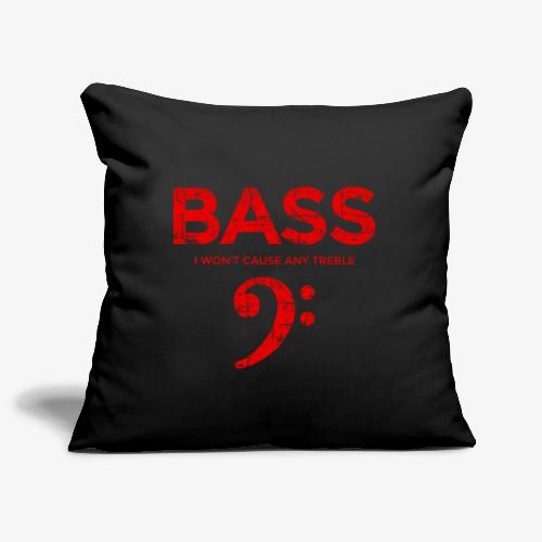 BASS I wont cause any treble (Vintage/Rot) Bassist - Sofakissenbezug 44 x 44 cm
