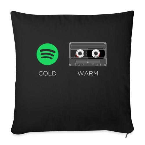 Spotify cold - warm cassette - Sofa pillowcase 17,3'' x 17,3'' (45 x 45 cm)