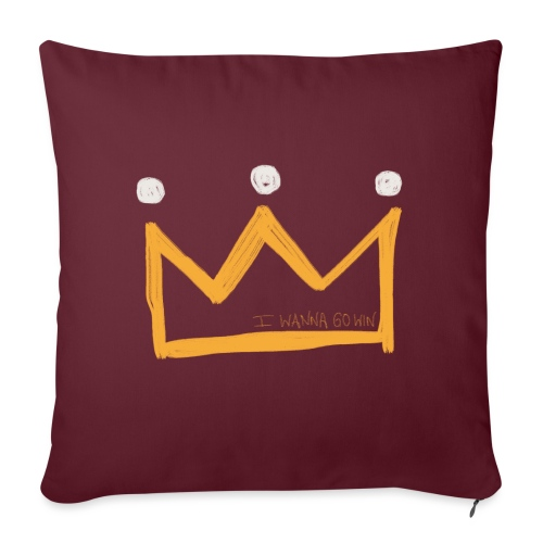 I Wanna Go Win Crown - Shadow - Sofa pillowcase 17,3'' x 17,3'' (45 x 45 cm)