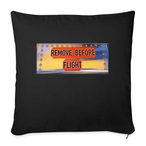 Remove before flight 3 - Sofakissenbezug 44 x 44 cm
