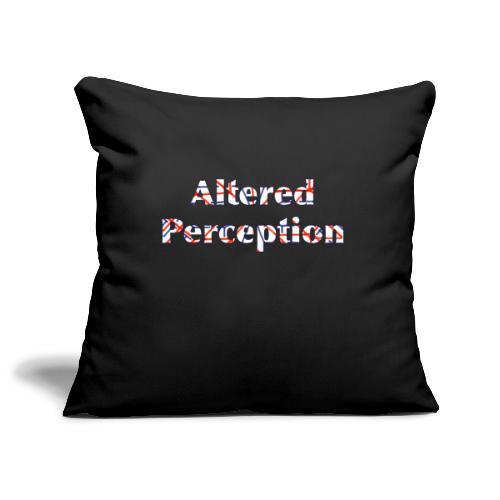 Altered Perception - Sofa pillowcase 17,3'' x 17,3'' (45 x 45 cm)