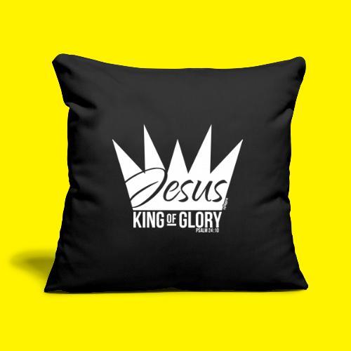 JESUS KING OF GLORY // Psalm 24:10 (WHITE) - Sofa pillowcase 17,3'' x 17,3'' (45 x 45 cm)