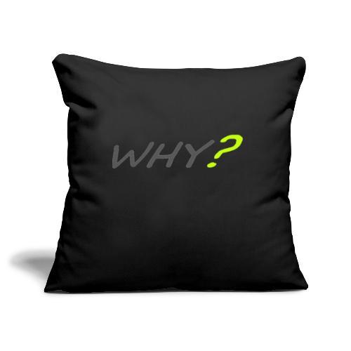 WHY? - Soffkuddsöverdrag, 45 x 45 cm