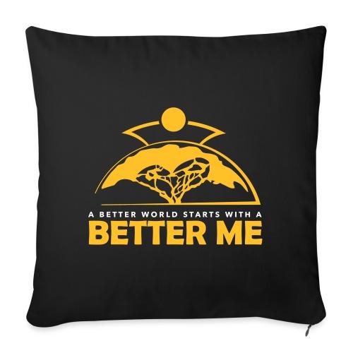 Better Me - Sofa pillowcase 17,3'' x 17,3'' (45 x 45 cm)