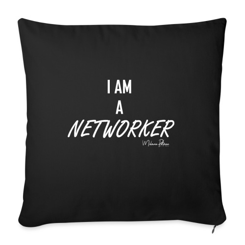 I AM A NETWORKER - Housse de coussin décorative 45x 45cm