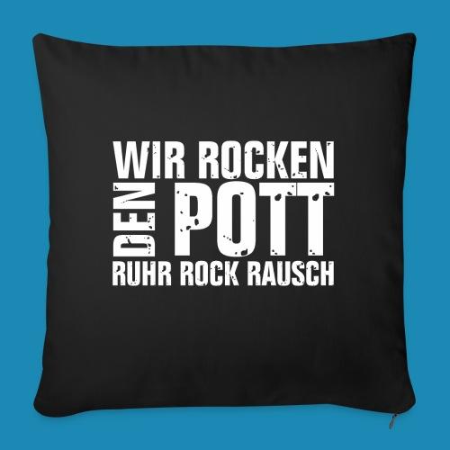 Wir Rocken den Pott - Sofakissenbezug 44 x 44 cm
