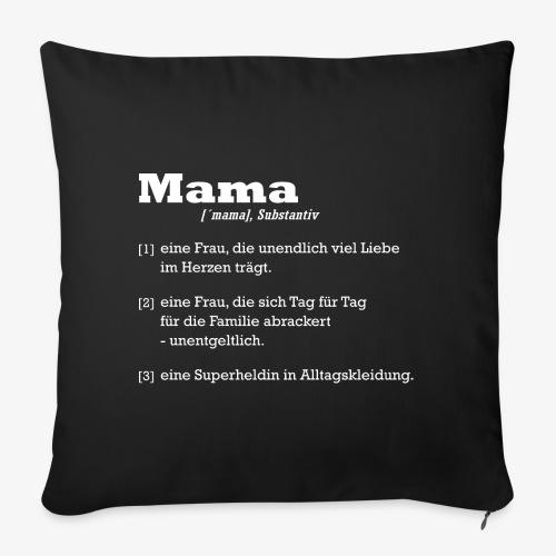 Mutter Mama Bedeutung Muttertagsgeschenk - Sofakissenbezug 44 x 44 cm