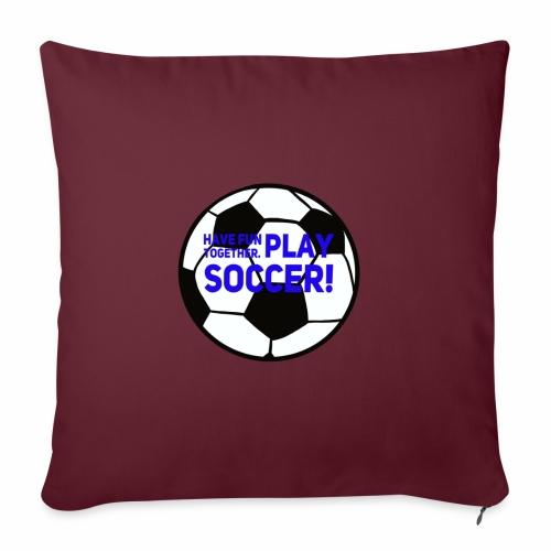 Play soccer! - Soffkuddsöverdrag, 45 x 45 cm
