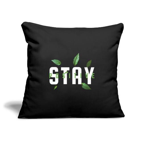 Stay Positive - Sohvatyynyn päällinen 45 x 45 cm