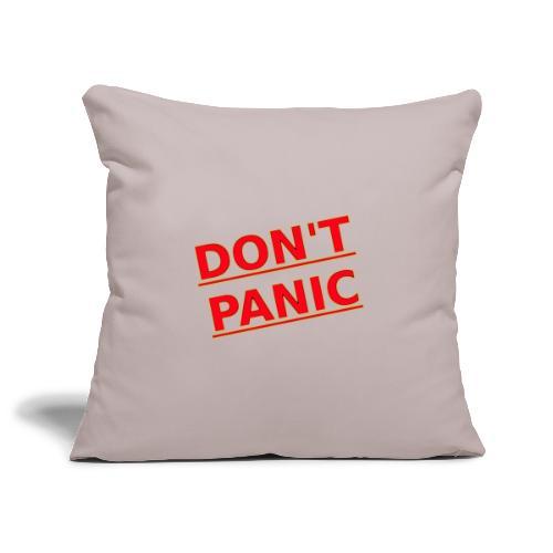DON T PANIC 2 - Sofa pillowcase 17,3'' x 17,3'' (45 x 45 cm)