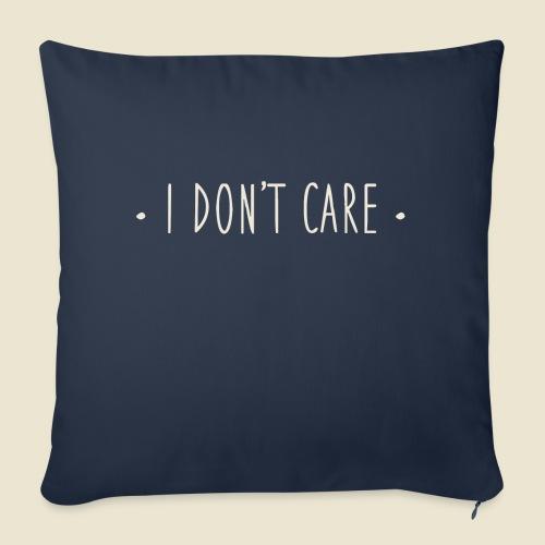 I don't care - Housse de coussin décorative 45x 45cm