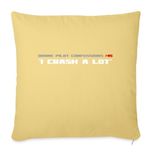 I CRASH A LOT - Sofa pillowcase 17,3'' x 17,3'' (45 x 45 cm)