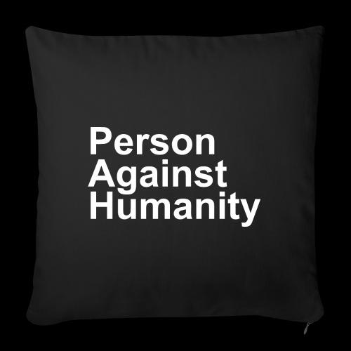 PERSON AGAINST HUMANITY BLACK - Sofa pillowcase 17,3'' x 17,3'' (45 x 45 cm)