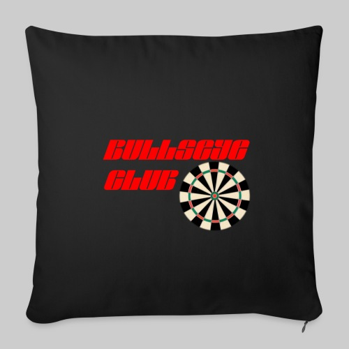 Bullseye club - Sofa pillowcase 17,3'' x 17,3'' (45 x 45 cm)