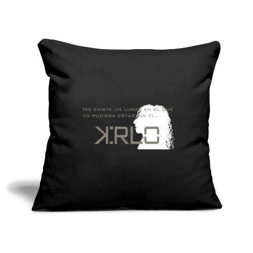 Camisetas Kirlo Sin Ti - Funda de cojín, 45 x 45 cm