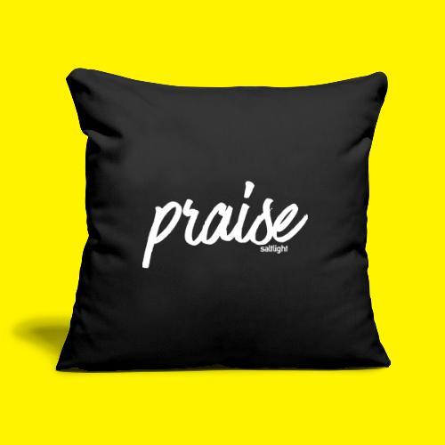 Praise (WHITE) - Sofa pillowcase 17,3'' x 17,3'' (45 x 45 cm)