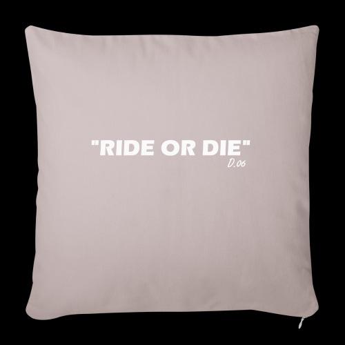 Ride or die (blanc) - Housse de coussin décorative 45x 45cm