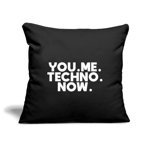 You Me Techno Now - Sofakissenbezug 44 x 44 cm