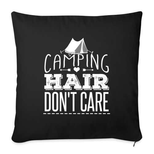Camping Hair Don't Care - Sofakissenbezug 44 x 44 cm