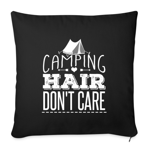 Camping Hair Don't Care - Sofakissenbezug 44 x 44 cm