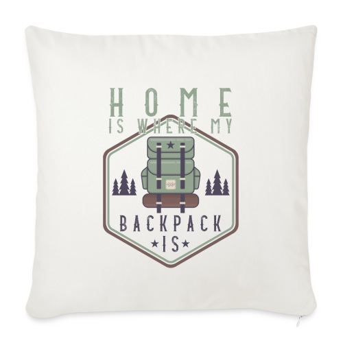 Home Is Where My Backpack Is - Sofakissenbezug 44 x 44 cm