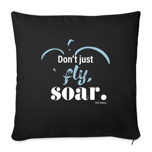 Don't just fly, soar. 🕊️ - Sofakissenbezug 44 x 44 cm