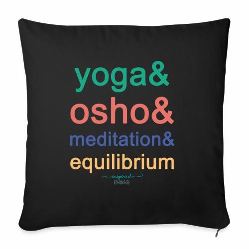 Yoga& Osho& Meditation& Equilibrium - Sofa pillowcase 17,3'' x 17,3'' (45 x 45 cm)