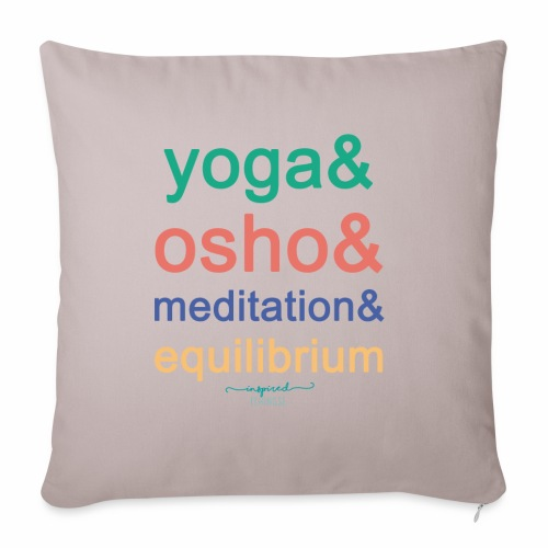 Yoga& Osho& Meditation& Equilibrium - Sofa pillowcase 17,3'' x 17,3'' (45 x 45 cm)