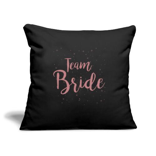 Team Bride - Sofakissenbezug 44 x 44 cm