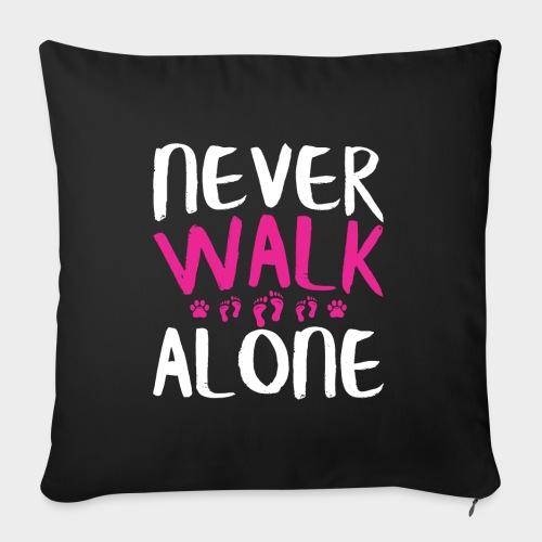 NEVER WALK ALONE | Hunde Sprüche Fußabdruck Pfote - Sofakissenbezug 44 x 44 cm